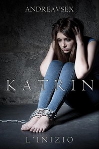 Katrin l'Inizio - Librerie.coop