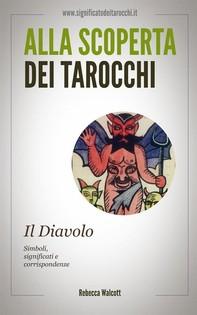 Il Diavolo negli Arcani Maggiori dei Tarocchi - Librerie.coop