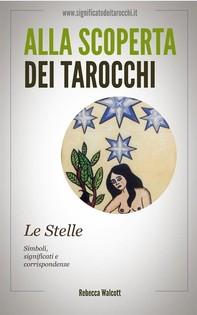 Le Stelle negli Arcani Maggiori dei Tarocchi - Librerie.coop