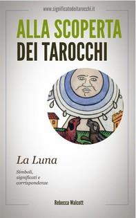 La Luna negli Arcani Maggiori dei Tarocchi - Librerie.coop