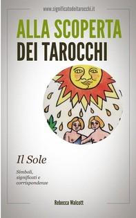 Il Sole negli Arcani Maggiori dei Tarocchi - Librerie.coop