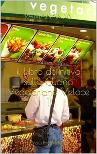 Cucina Vegetariana Veloce - Librerie.coop