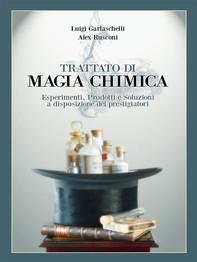 Trattato di Magia Chimica - Librerie.coop
