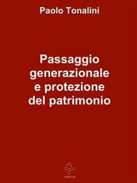 Passaggio generazionale e protezione del patrimonio - Librerie.coop
