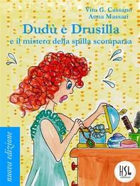 Dudù e Drusilla e il mistero della spilla scomparsa - Librerie.coop