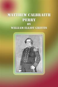 Matthew Calbraith Perry - Librerie.coop