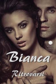 Bianca, Ritrovarsi - Librerie.coop