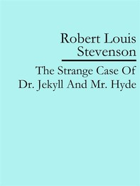 The Strange Case Of Dr. Jekyll And Mr. Hyde - Librerie.coop