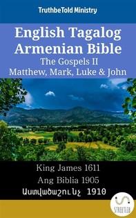 English Tagalog Armenian Bible - The Gospels II - Matthew, Mark, Luke & John - Librerie.coop