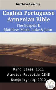 English Portuguese Armenian Bible - The Gospels II - Matthew, Mark, Luke & John - Librerie.coop