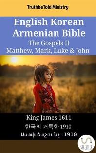 English Korean Armenian Bible - The Gospels II - Matthew, Mark, Luke & John - Librerie.coop