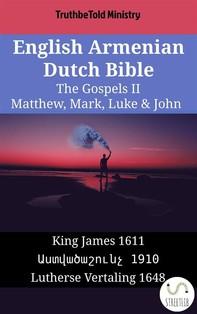 English Armenian Dutch Bible - The Gospels II - Matthew, Mark, Luke & John - Librerie.coop