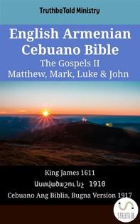 English Armenian Cebuano Bible - The Gospels II - Matthew, Mark, Luke & John - Librerie.coop