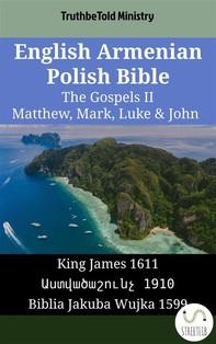 English Armenian Polish Bible - The Gospels II - Matthew, Mark, Luke & John - Librerie.coop