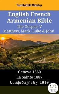 English French Armenian Bible - The Gospels V - Matthew, Mark, Luke & John - Librerie.coop