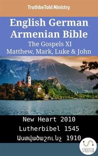 English German Armenian Bible - The Gospels XI - Matthew, Mark, Luke & John - Librerie.coop