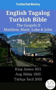 English Tagalog Turkish Bible - The Gospels II - Matthew, Mark, Luke & John - Librerie.coop