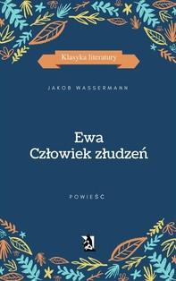 Ewa. Człowiek złudzeń - Librerie.coop
