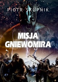 Misja Gniewomira - Librerie.coop