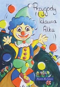 Przygody klauna Alka - Librerie.coop