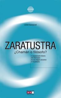 Zaratustra ¿chamán o filósofo? - Librerie.coop