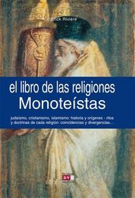 El libro de las religiones monoteístas - Librerie.coop