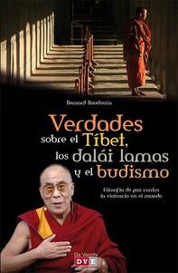 Verdades sobre el Tíbet, los dalái lamas y el budismo - Librerie.coop