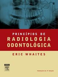 Princípios de Radiologia Odontológica - Librerie.coop