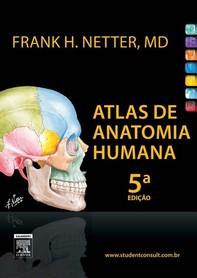 Netter Atlas De Anatomia Humana - Librerie.coop
