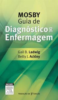 Mosby Guia de Diagnóstico de Enfermagem - Librerie.coop