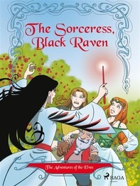 The Adventures of the Elves 2: The Sorceress, Black Raven - Librerie.coop