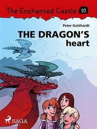 The Enchanted Castle 10 - The Dragon s Heart - Librerie.coop