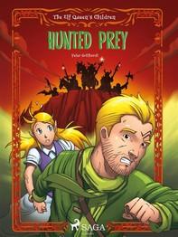 The Elf Queen s Children 3: Hunted Prey - Librerie.coop