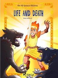 The Elf Queen s Children 7: Life and Death - Librerie.coop