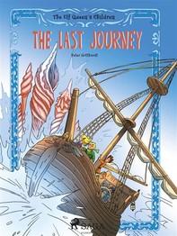 The Elf Queen s Children 8: The Last Journey - Librerie.coop