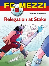 FC Mezzi 9: Relegation at stake - Librerie.coop