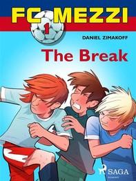 FC Mezzi 1: The Break - Librerie.coop