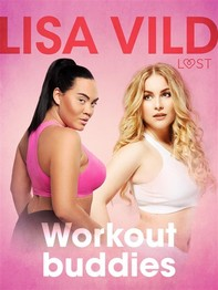 Workout buddies - Short Erotic Story - Librerie.coop