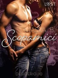 Desiderio 10: Scopamici - racconto erotico - Librerie.coop