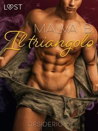 Desiderio 5: Il triangolo - racconto erotico - Librerie.coop