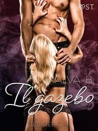 Desiderio 4: Il gazebo - racconto erotico - Librerie.coop