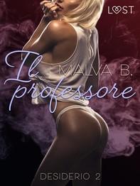 Desiderio 2: Il professore - racconto erotico - Librerie.coop