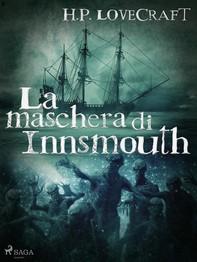 La maschera di Innsmouth - Librerie.coop