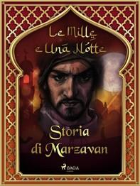 Storia di Marzavan (Le Mille e Una Notte 43) - Librerie.coop