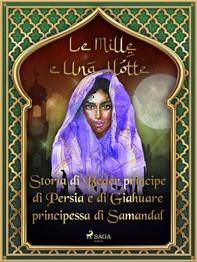 Storia di Beder principe di Persia e diGiahuareprincipessa di Samandal (Le Mille e Una Notte 45) - Librerie.coop