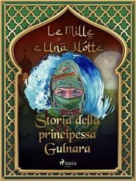 Storia della principessa Gulnara (Le Mille e Una Notte 46) - Librerie.coop