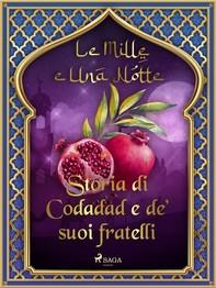 Storia di Codadad e de' suoi fratelli (Le Mille e Una Notte 50) - Librerie.coop