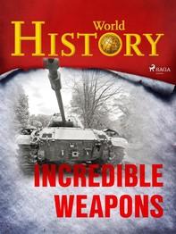 Incredible Weapons - Librerie.coop