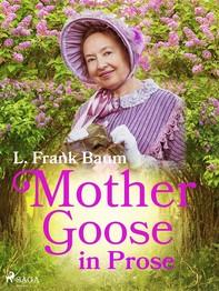 Mother Goose in Prose - Librerie.coop