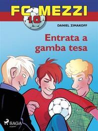 FC Mezzi 10 - Entrata a gamba tesa - Librerie.coop